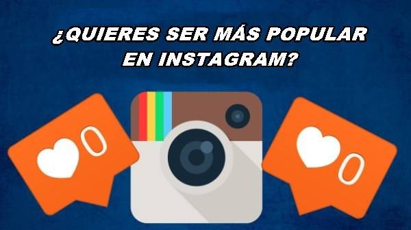 como-ser-popular-en-instagram