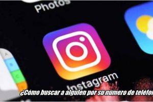 como-buscar-alguien-instagram-numero-telefono