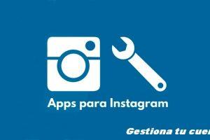 aplicaciones-de-instagram-para-gestionar-tu-cuenta