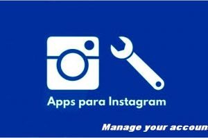 instagram-applications to-manage-your-account
