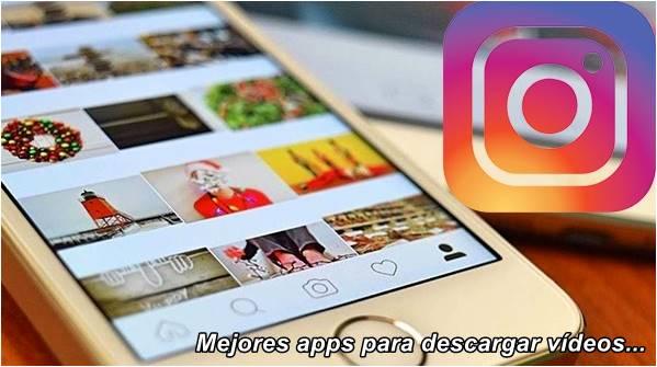 apps-para-descargar-videos-desde-instagram