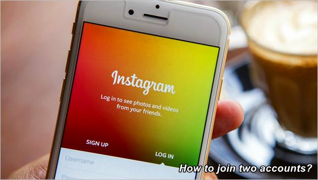 how-to-join-two-instagram-accounts